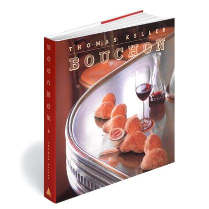 bouchon, cookbook, thomas keller, chef keller, jeffery cerciello, new york times best seller, recipes, french bistro